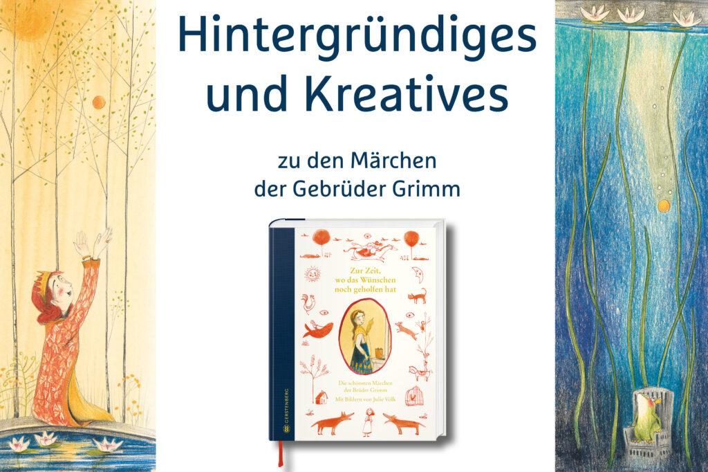Kreativideen und Hintergrundinformationen zu den Märchen der Gebrüder Grimm