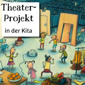 Theater-Projekt im Kindergarten